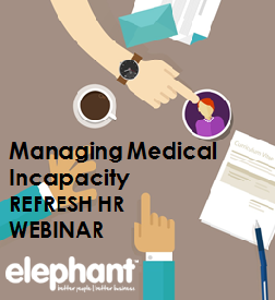 Managing Medical Incapacity